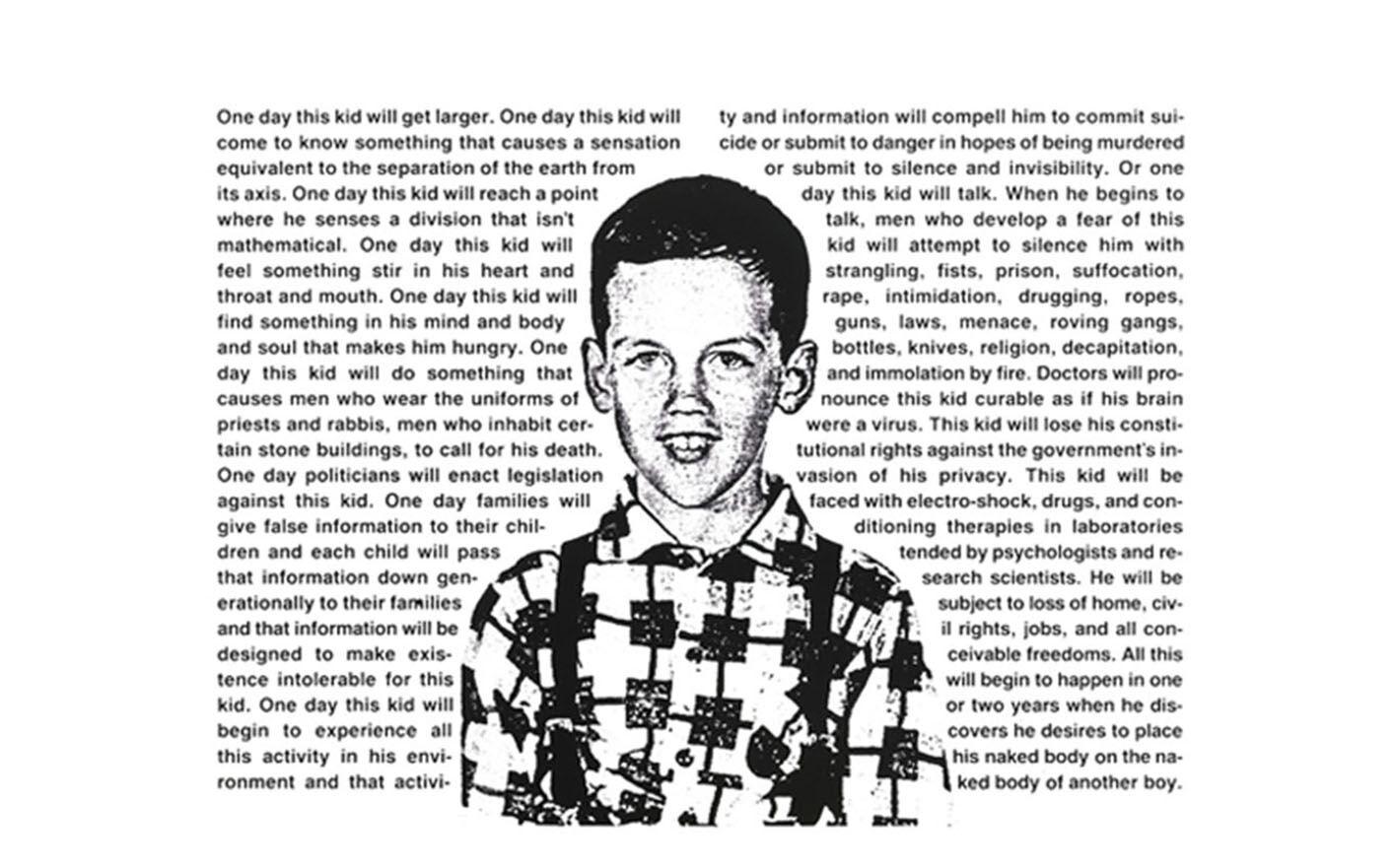 """""""Untitled (One day this kid…)"""" by David Wojnarowicz"""